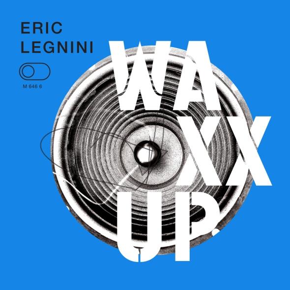 Eric Legnini : Waxx Up
