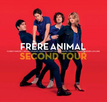 Frère Animal, Second Tour