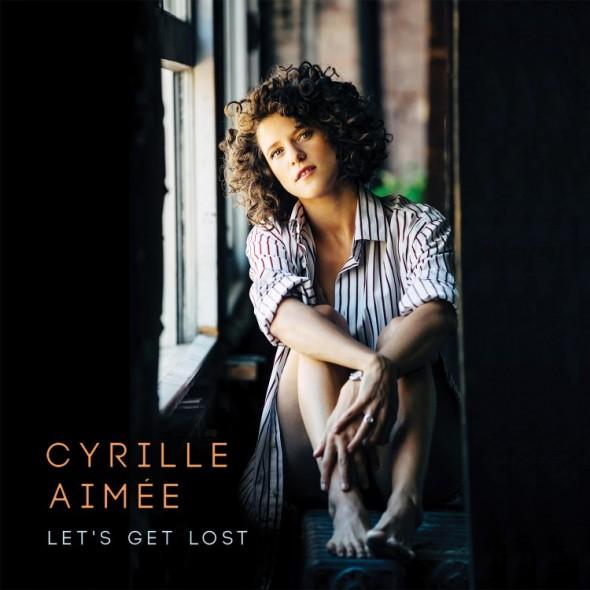 Cyrille Aimée, Let's Get Lost