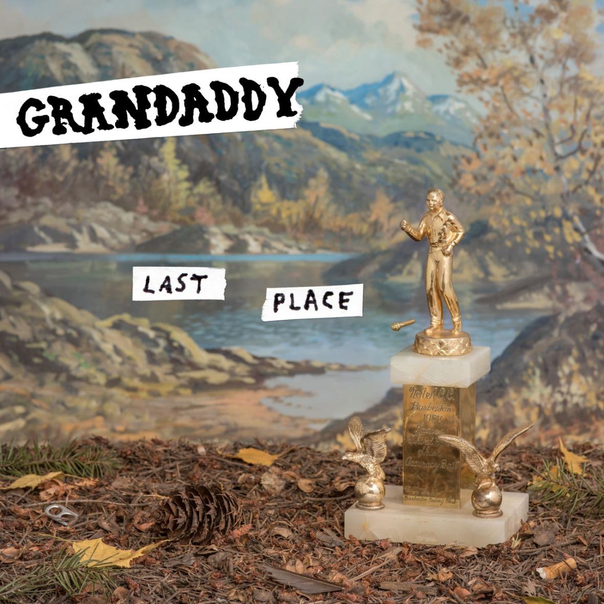 Grandaddy, Last Place