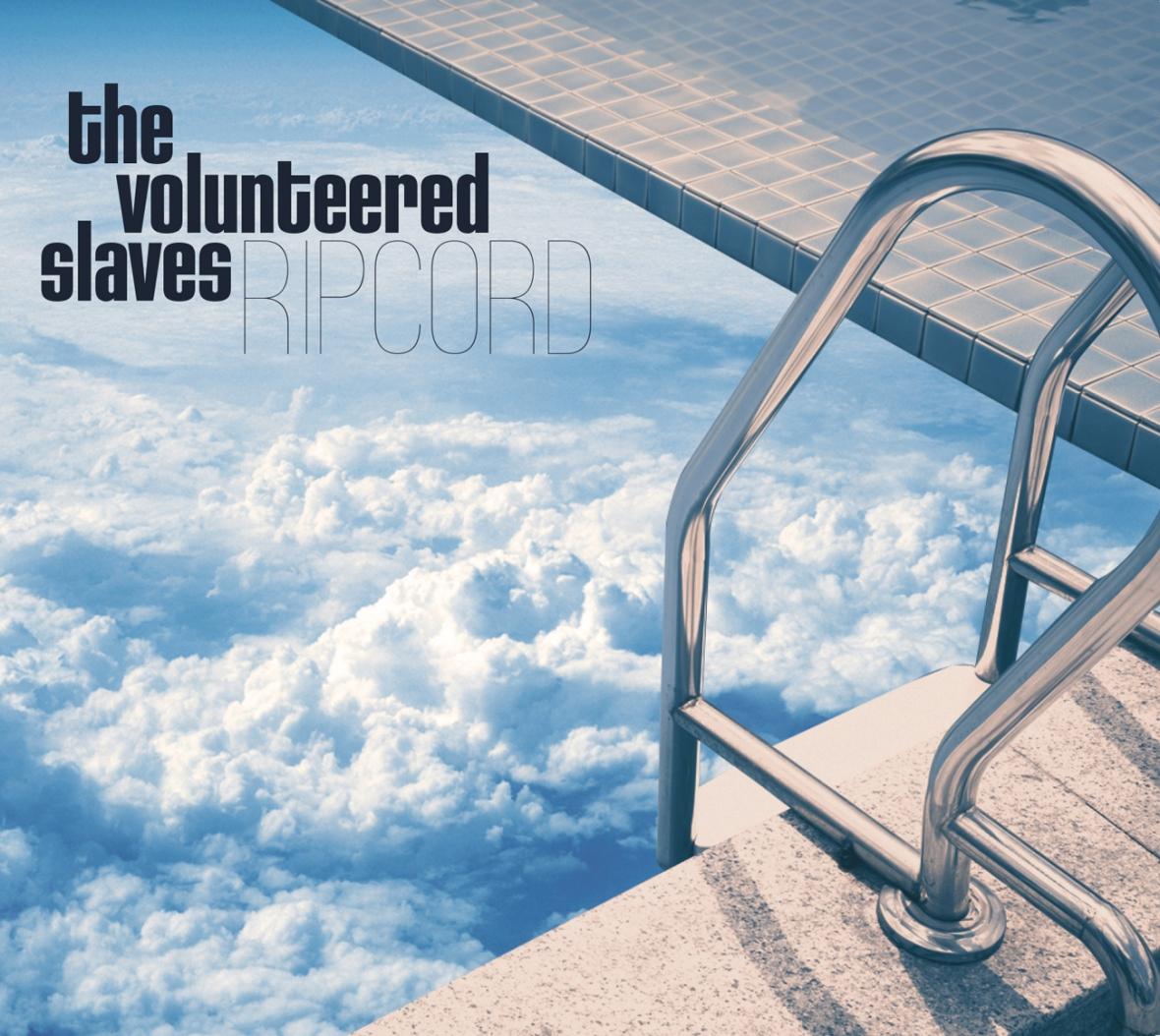 The Volunteered Slaves, Ripcord