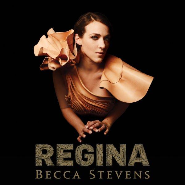 Becca Stevens - Regina
