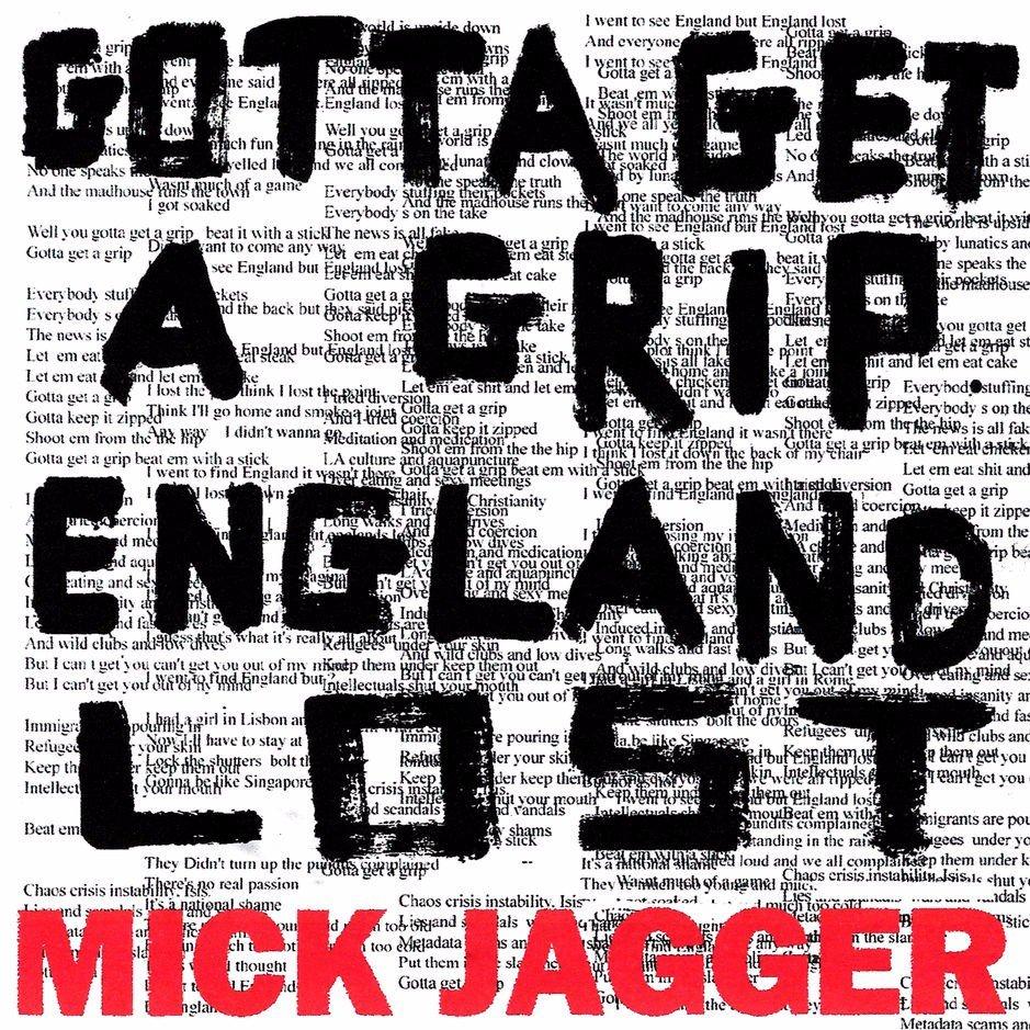 Mick Jagger : Gotta Get a Grip / England Lost