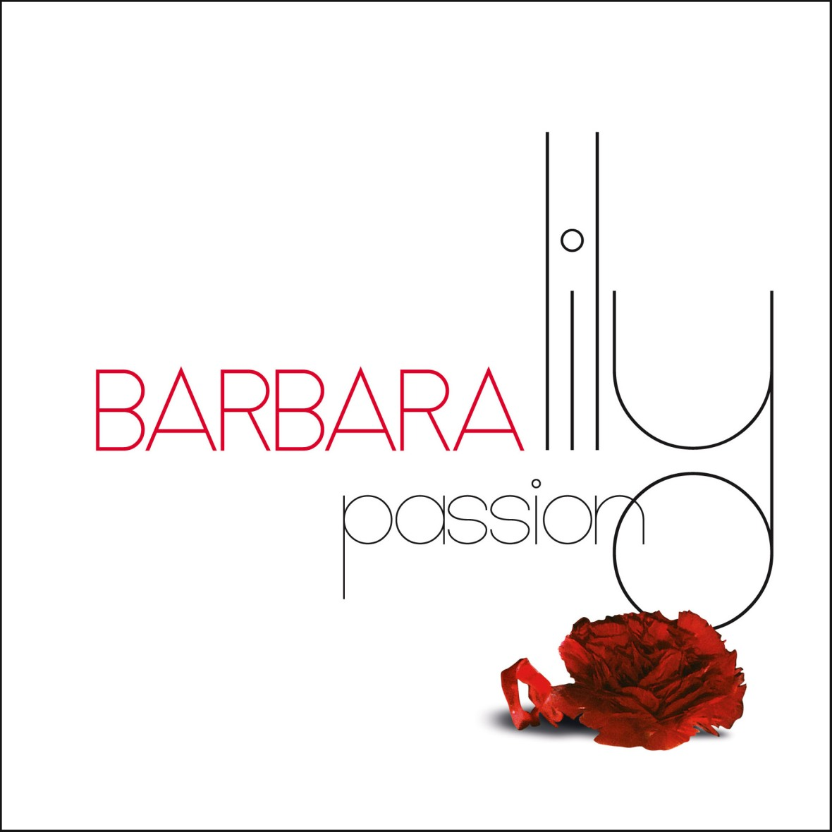 Barbara : Lily Passion