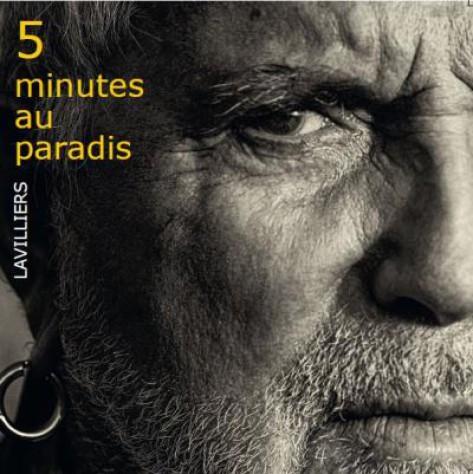 Bernard Lavilliers, 5 Minutes au Paradis