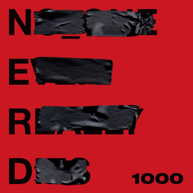 N.E.R.D. , NO_ONE EVER REALLY DIES