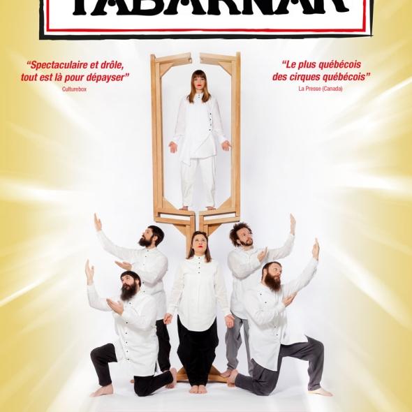 Cirque Alfonse présente Tabarnak à Bobino du 16 mai au 09 juin 2018