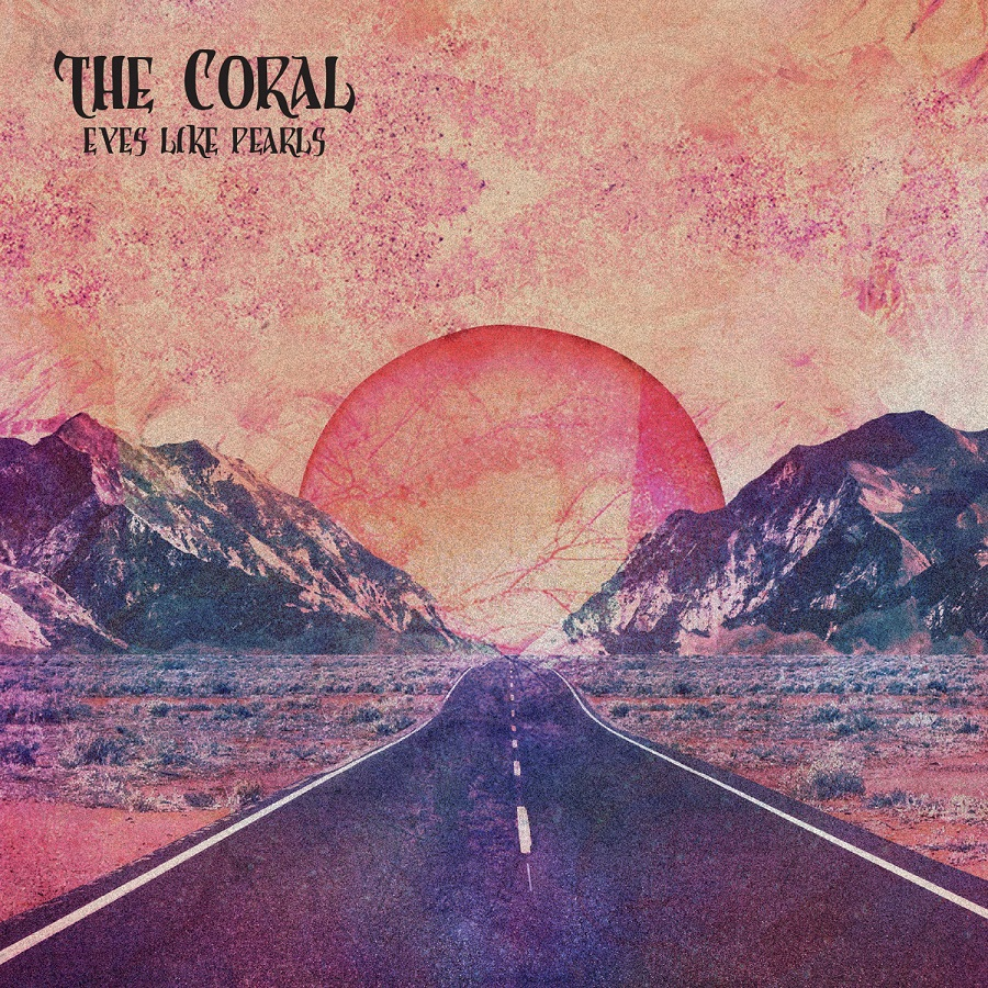 The Coral - Eyes Like Pearls