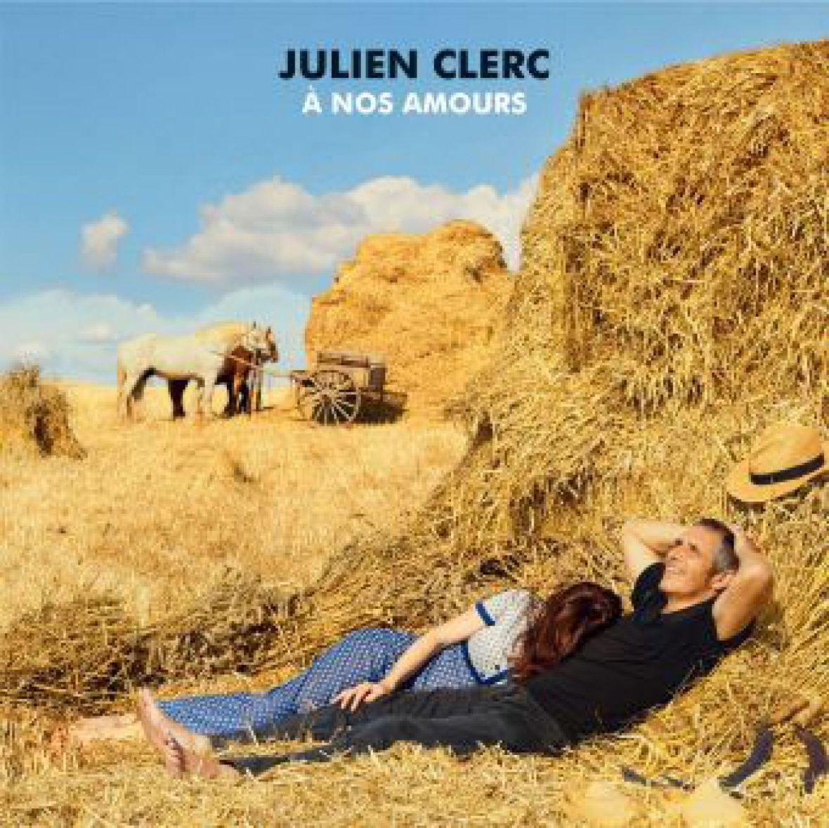 Julien Clerc - A Nos Amours
