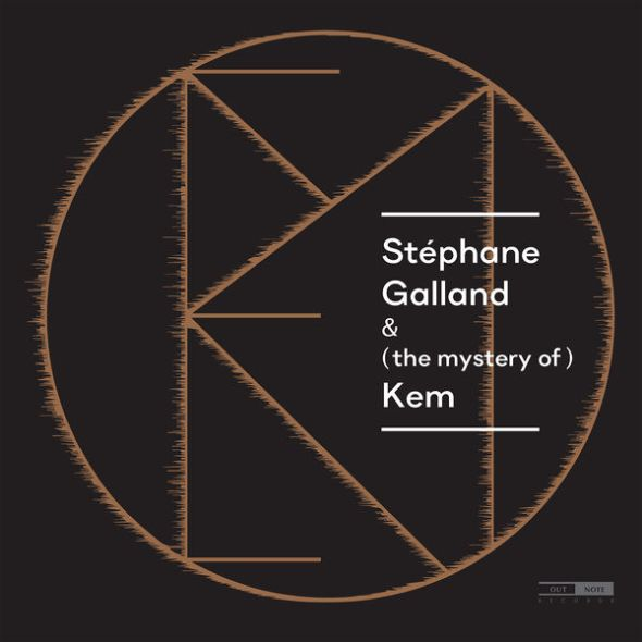 Stéphane Galland & (the mystery of) Kem, feat. Ravi Kulur