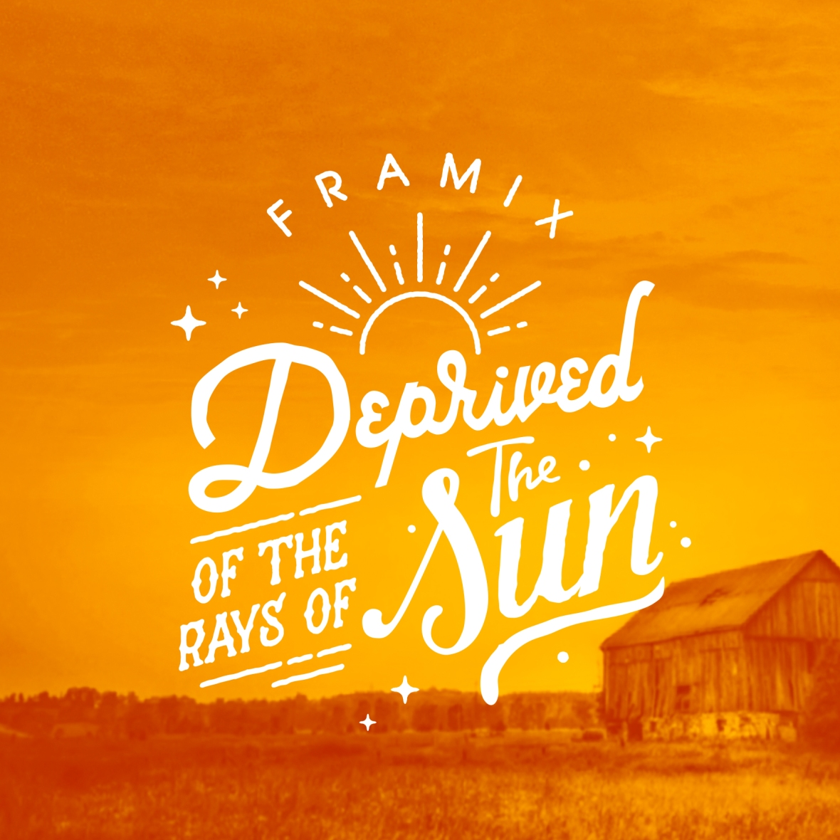 Framix - Deprived of the Rays of the Sun