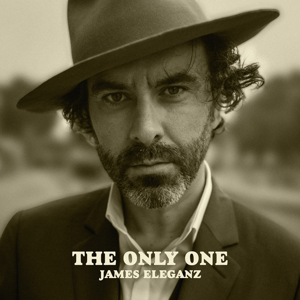 James Eleganz - The Only One