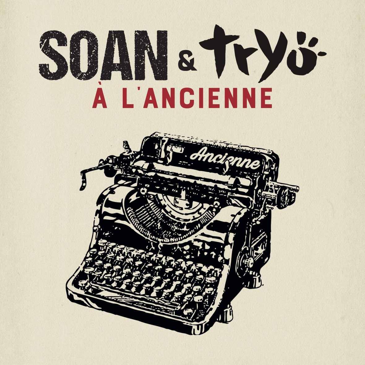SOAN & TRYO À L'ancienne