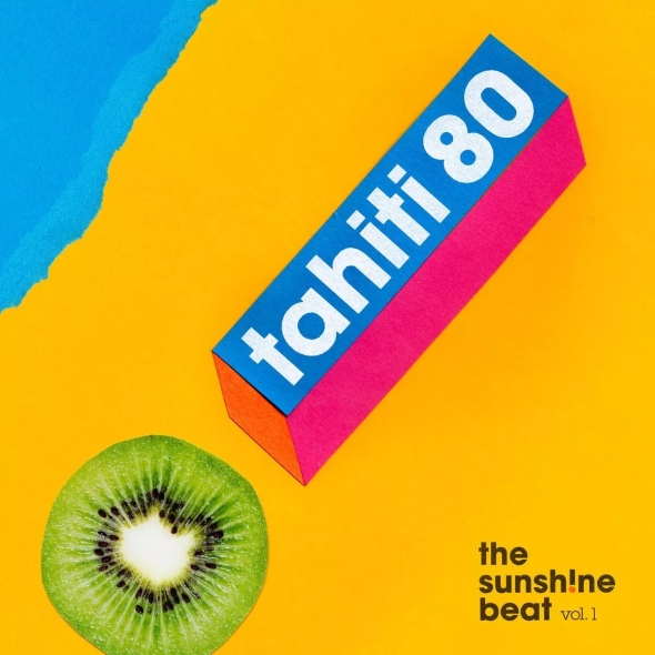 Tahiti 80 - The Sunshine Beats