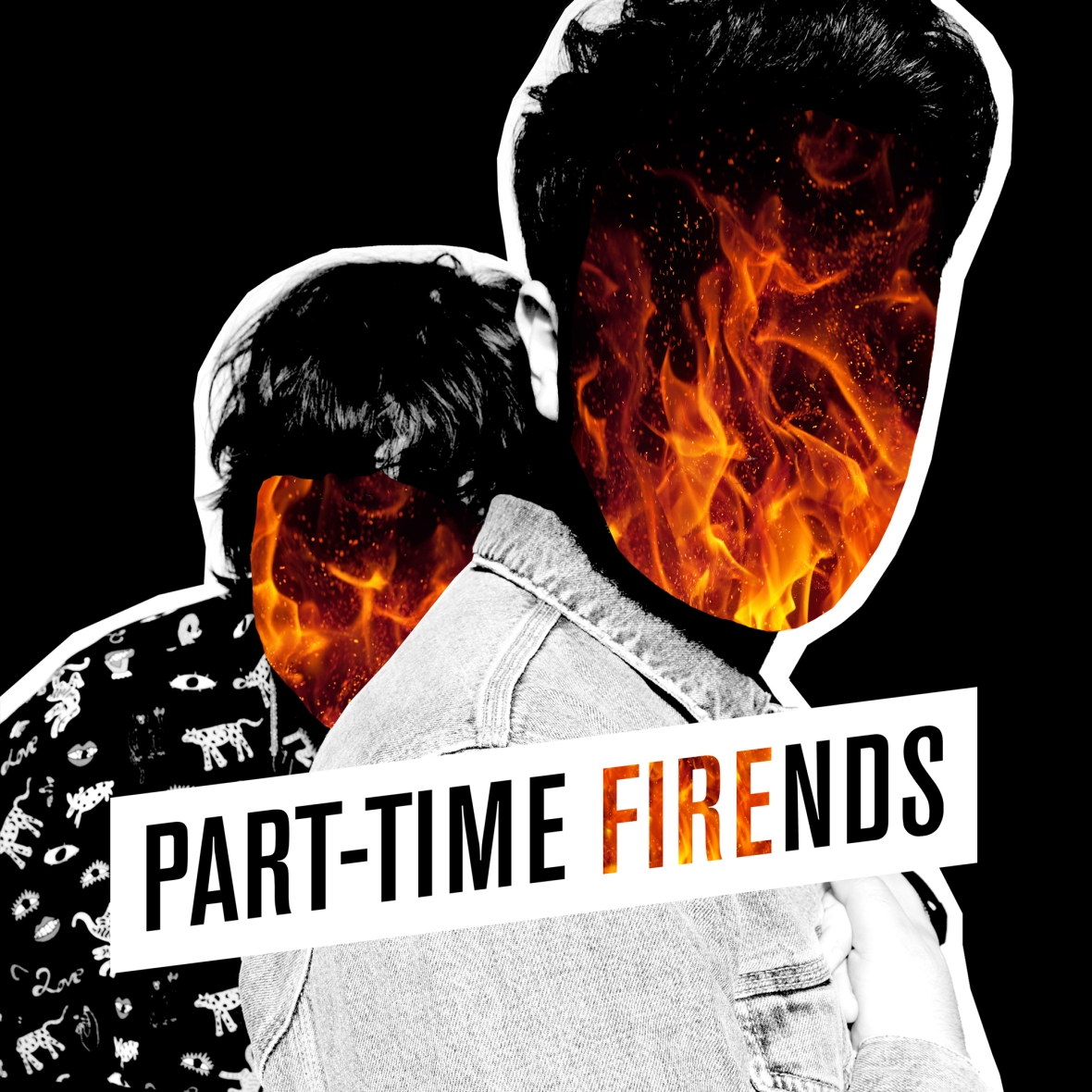 Part-Time Friends - Fire