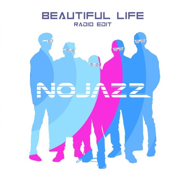 NoJazz - Beautiful Life (Clip officiel)