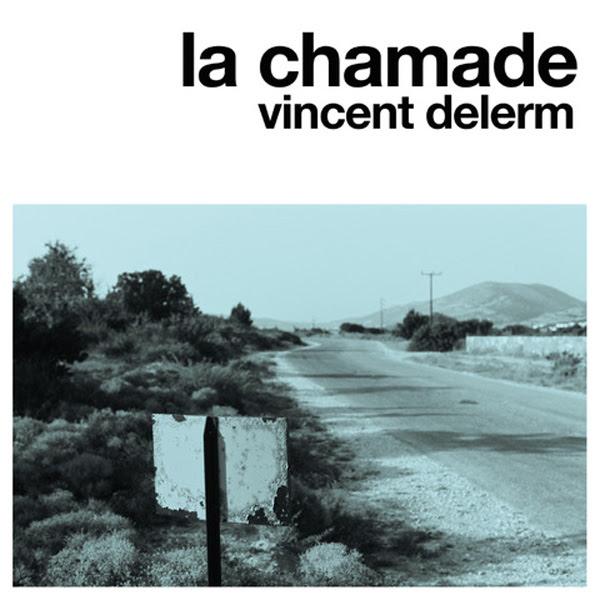Vincent-Delerm-lachamade
