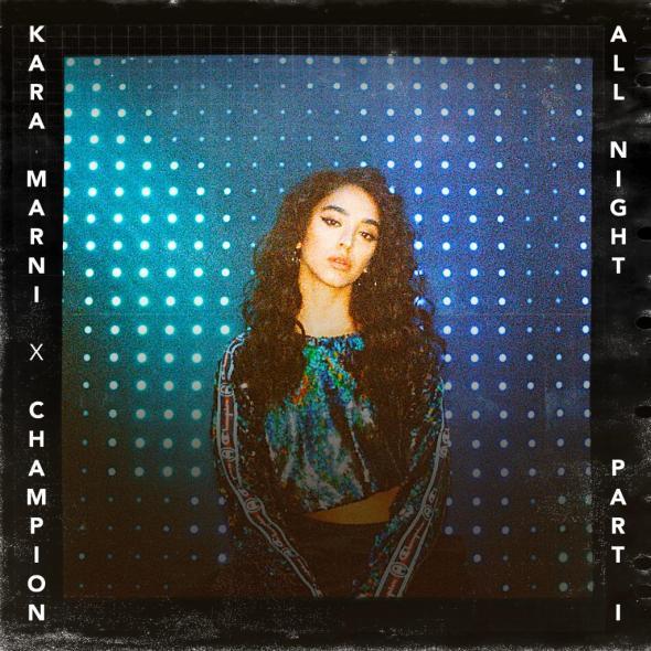 Kara Marni x Champion - All Night, Pt .1