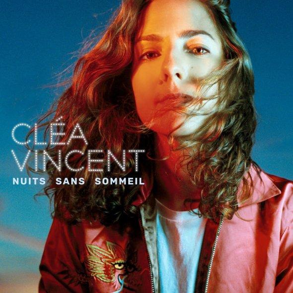 Cléa Vincent - Nuit sans sommeil