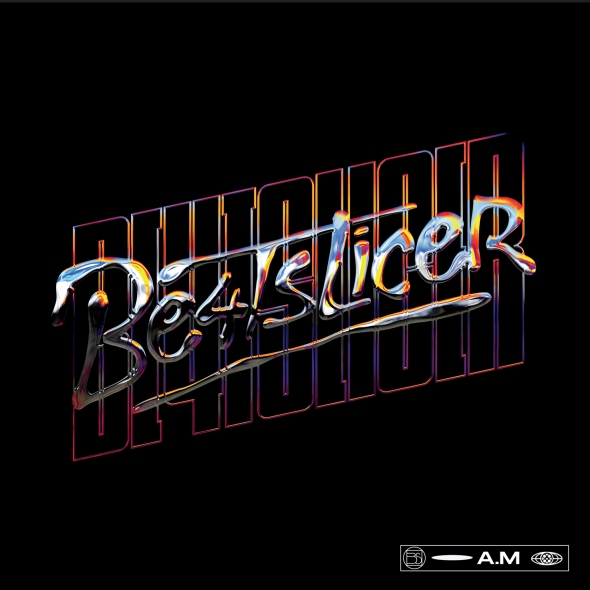 BE4T SLICER - A.M -