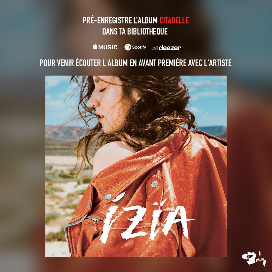 Izïa, « Citadelle »