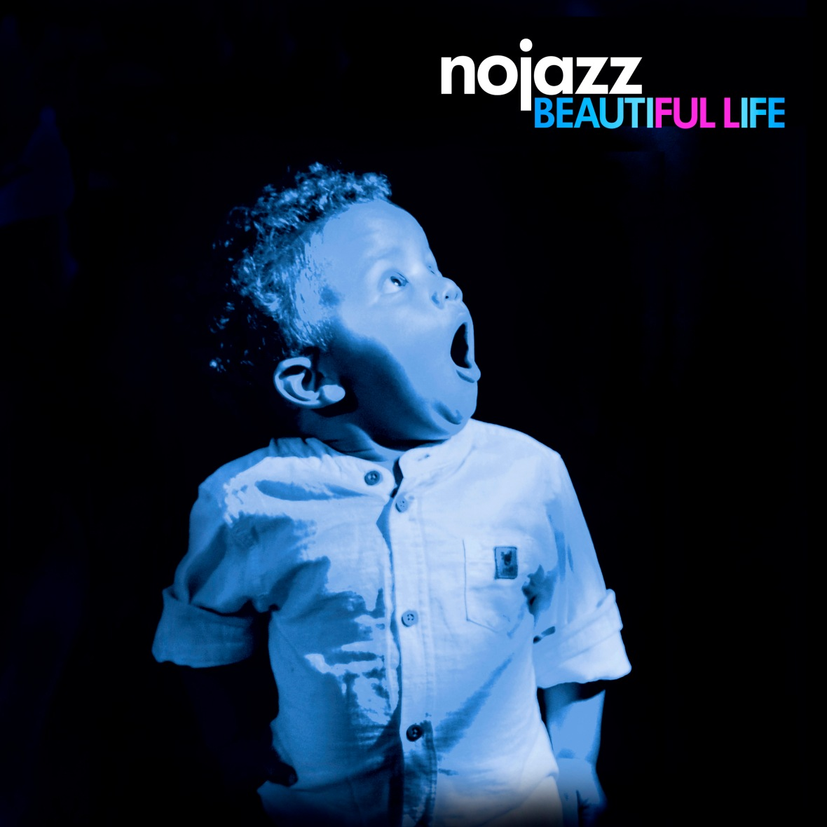 NOJAZZ- beautiful life