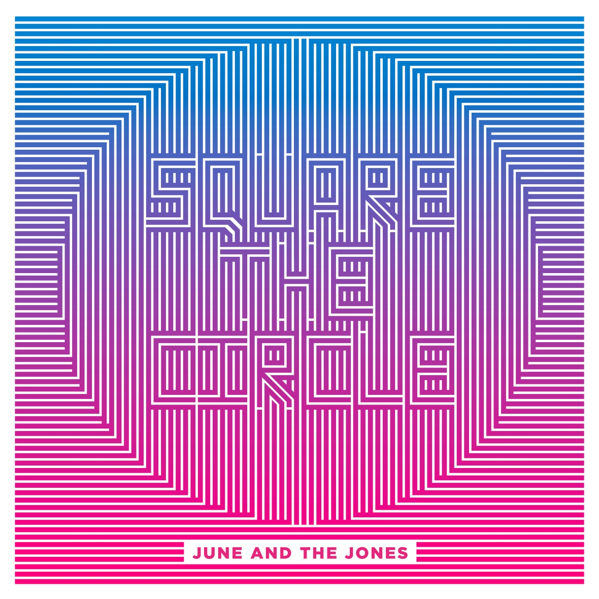 June And The Jones - Square The Circle