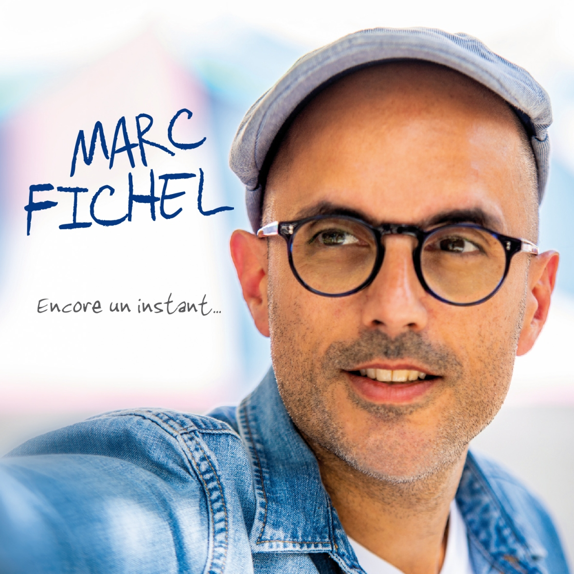 Marc Fichel - Encore un instant