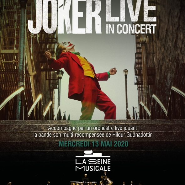 Joker en ciné-concert à la Seine Musicale le 13 mai 2020
