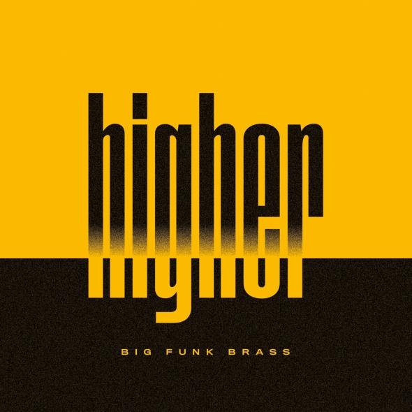 BIG FUNK BRASS - Higher