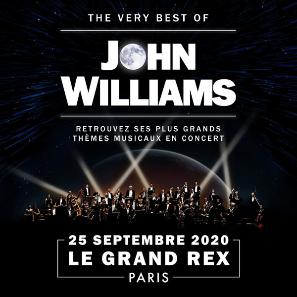 The very Best of John Williams au Grand Rex le 15 septembre 2020