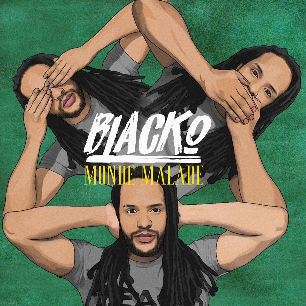 Blacko - Monde malade