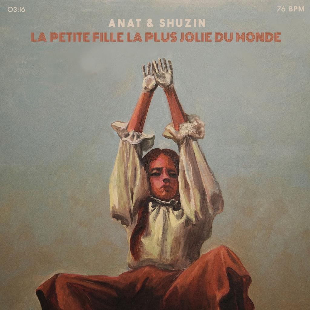 Anat Moshkovski & Shuzin - La Petite Fille la Plus Jolie du Monde