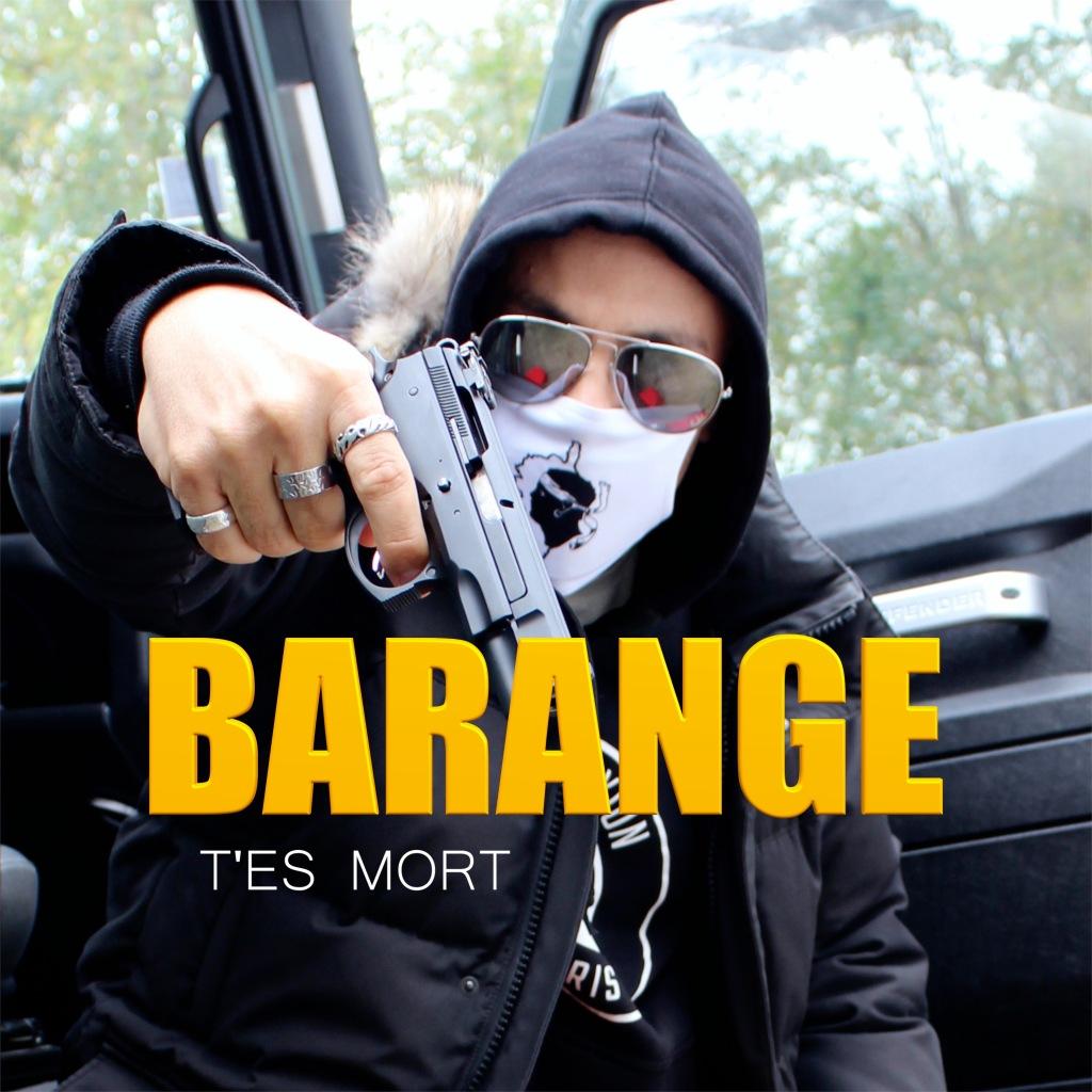 BARANGE - T'es mort