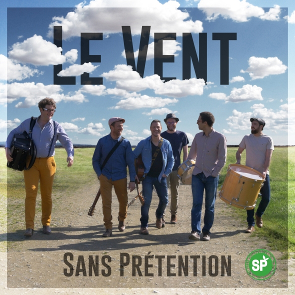 Sans Prétention - Le Vent (Clip Officiel)