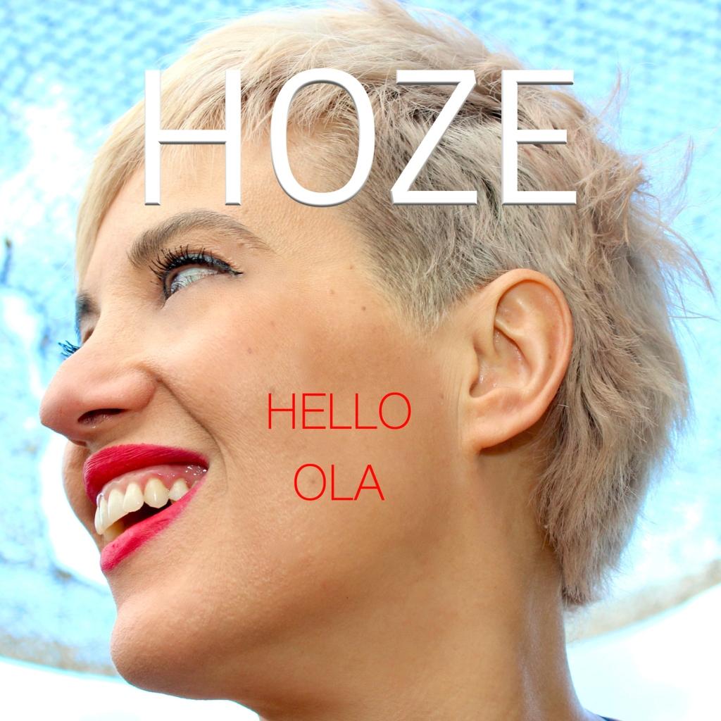 Hoze - Hello Ola