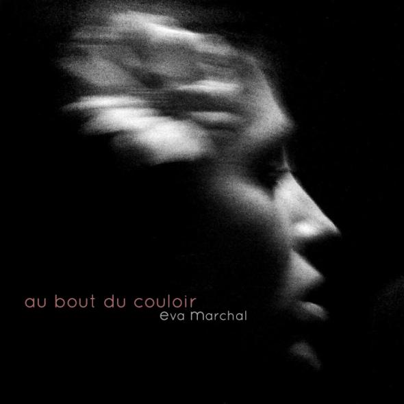 Eva Marchal - Au bout du couloir
