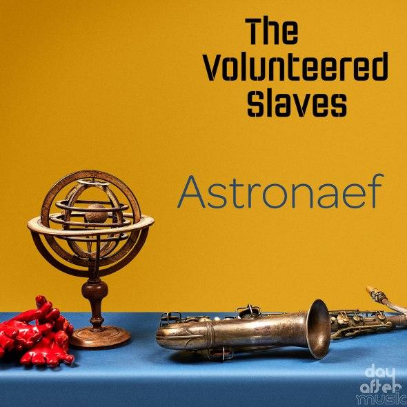The Volunteered Slaves - ASTRONAEF