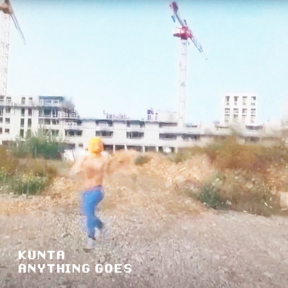 KUNTA - Anything Goes [Official video]