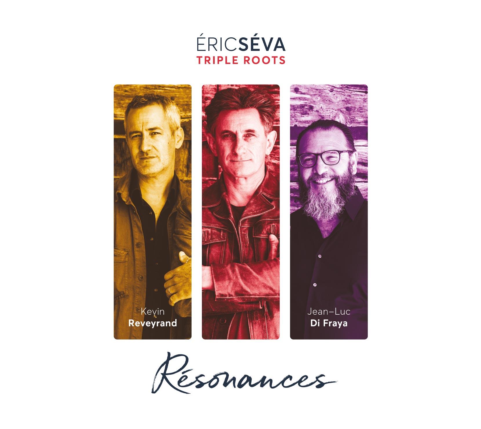 Eric SEVA - Trio TRIPLE ROOTS, sortie de l'album Résonances