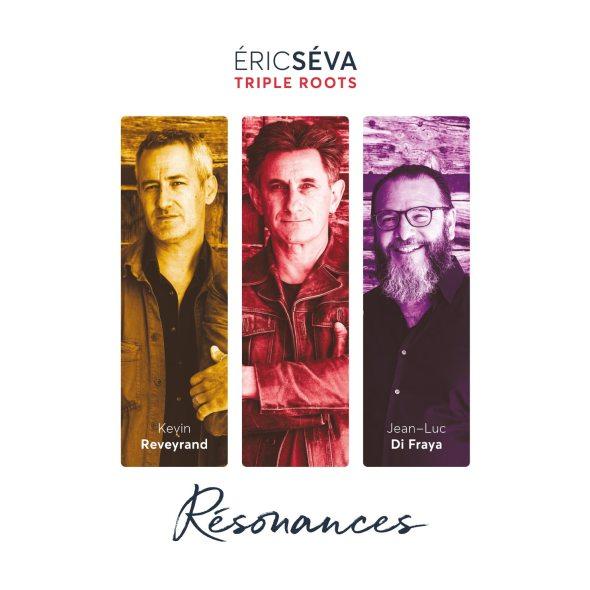Eric SEVA Trio TRIPLE ROOTS, nouvel album Résonances
