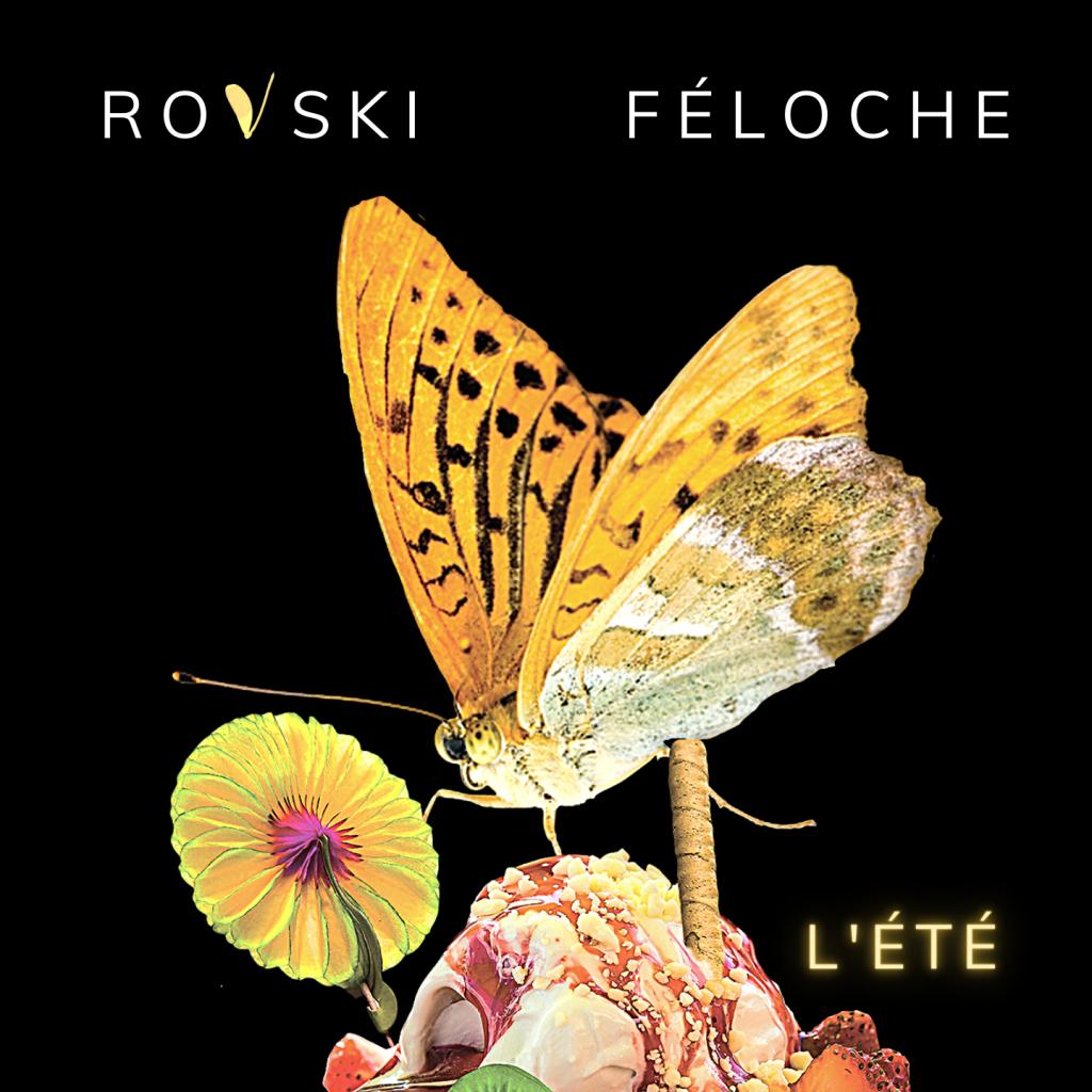 ROVSKI feat. FÉLOCHE - L'Été