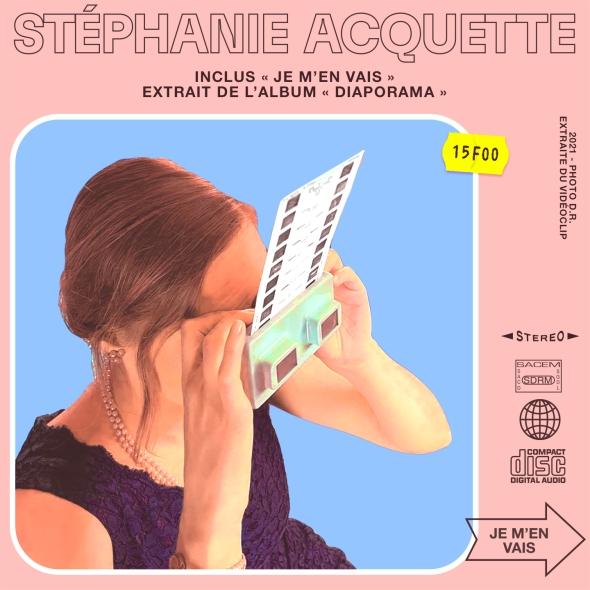 Stéphanie Acquette - Je m'en vais (clip officiel)