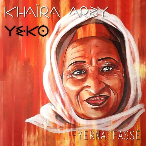 Yohann Le Ferrand & Khaira Arby : Yerna Fassè - Album Yeko