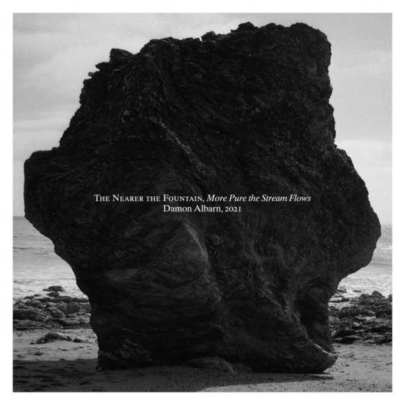 Damon Albarn – The Nearer The Fountain, More Pure The Stream Flows