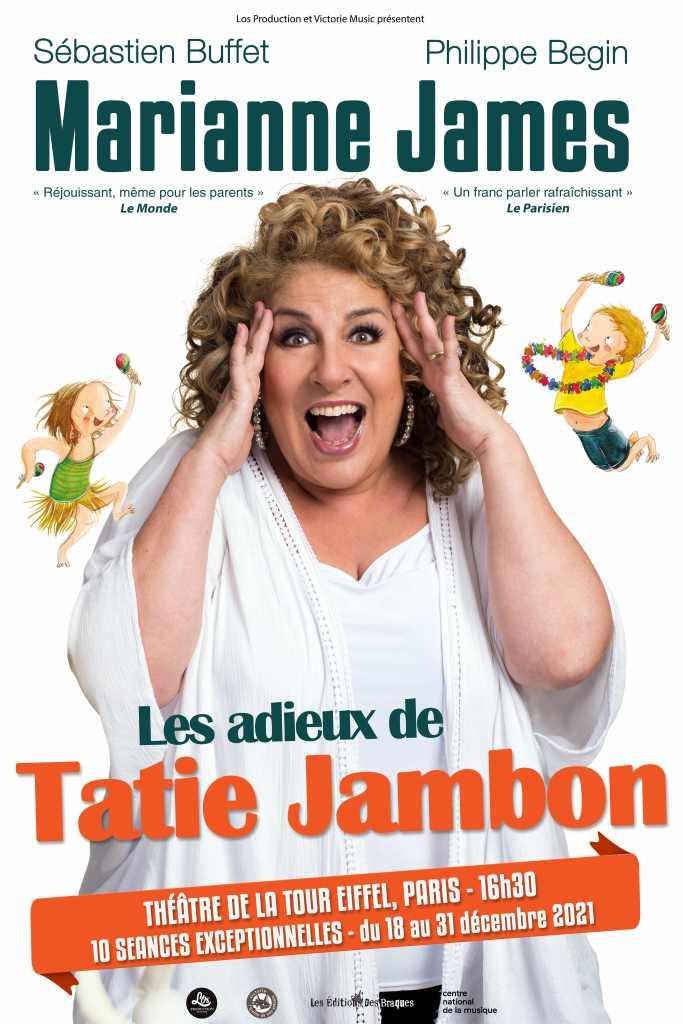 Marianne James revient avec Les Adieux de Tatie Jambon !